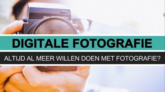 Online Cursus Digitale Fotografie: maak de mooiste foto's en leer fotograferen in 20 Video's en 20 E-books! - DigitaleFotografie.nu