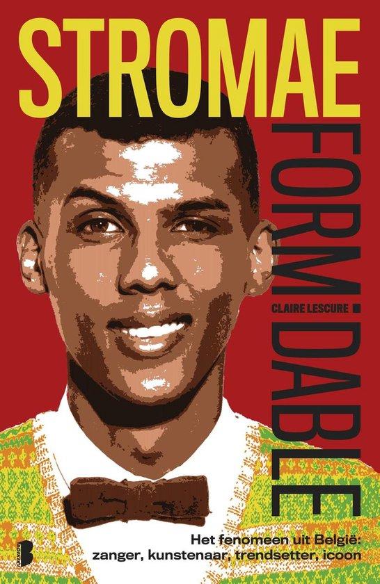 Stromae : Formidable - Claire Lescure |