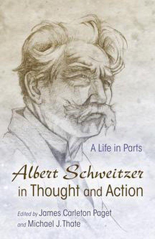 Boek cover Albert Schweitzer in Thought and Action van Steven J. Kraftchick (Onbekend)