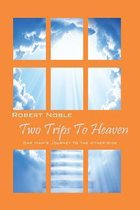 Two Trips to Heaven