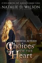 Immortal Reborn - Choices of the Heart