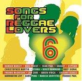 Song For Reggae Lovers Vol 6