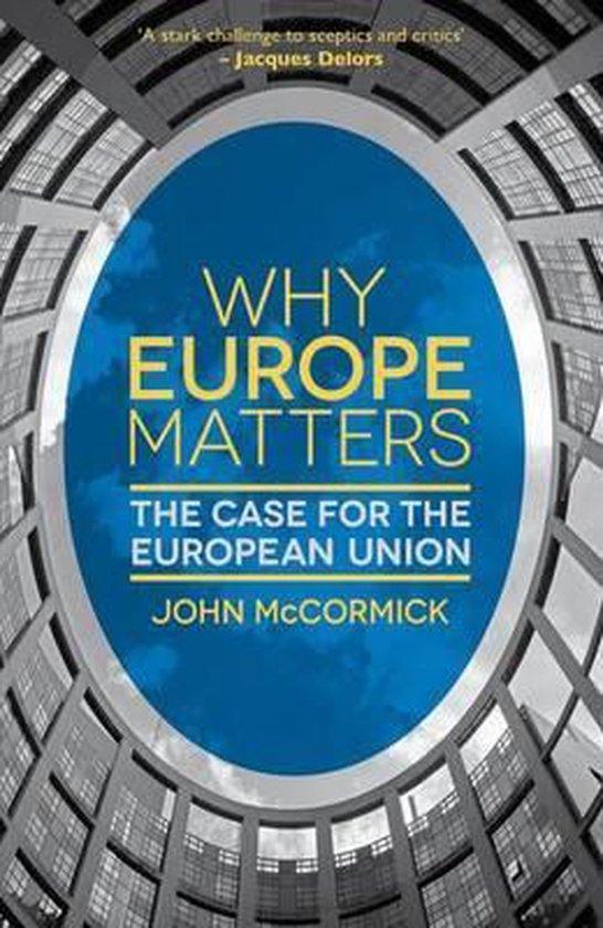 Boek cover Why Europe Matters van John Mccormick (Paperback)