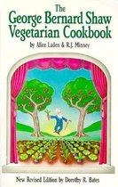 The Book Publishing Company Presents the George Bernard Shaw Vegetarian Cook Book Six Acts