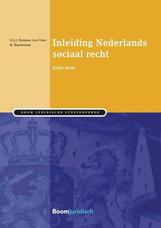 Inleiding Nederlands sociaal recht - G.J.J. Heerma van Voss |