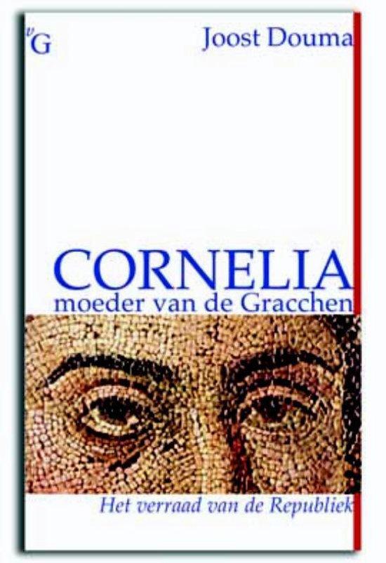 Cornelia, moeder van de Gracchen - Joost Douma  