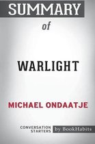 Summary of Warlight by Michael Ondaatje