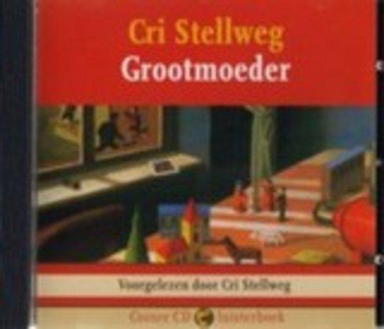 Grootmoeder - Cri Stellweg pdf epub
