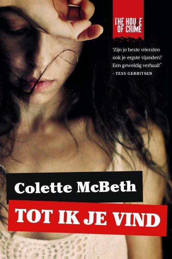 Tot ik je vind - Colette Mcbeth | Fthsonline.com