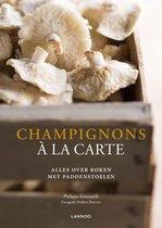 Boek cover Champignons à la carte van Phiippe Emanuelli