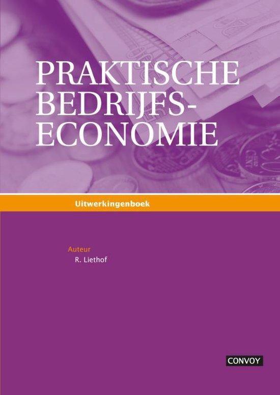Praktische bedrijfseconomie uitwerkingen - Rafael Liethof   Readingchampions.org.uk