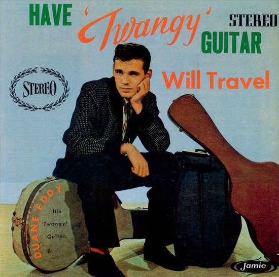 "Have ""Twangy"" Guitar, Will Travel"