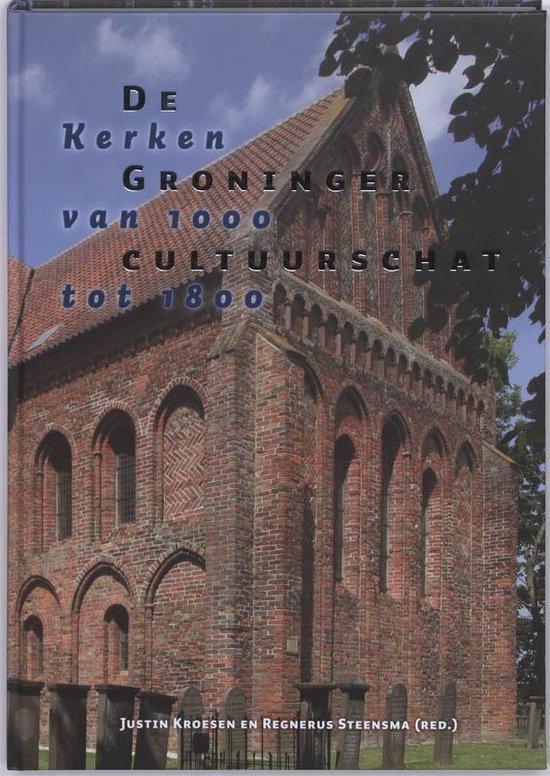 De Groninger Cultuurschat - J. Kroesen |