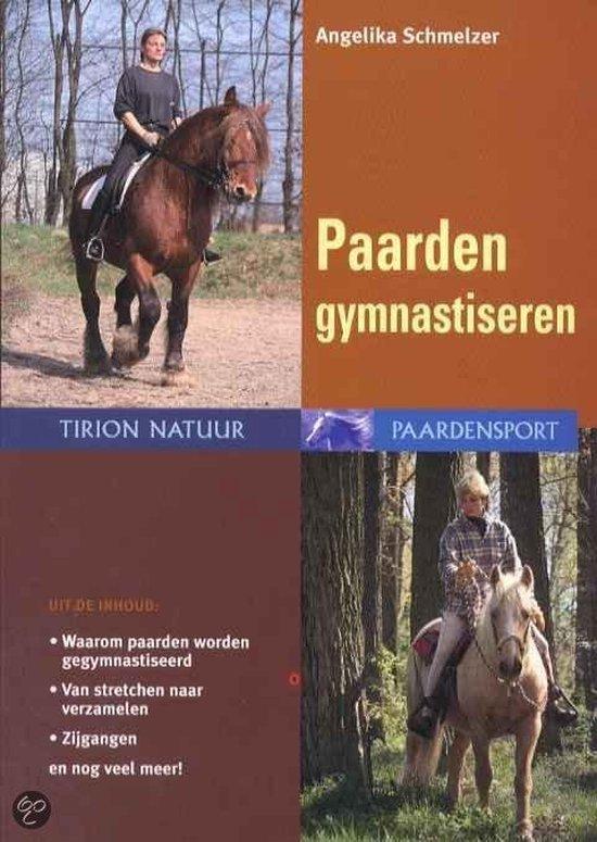 Paarden Gymnastiseren - Angelika Schmelzer |
