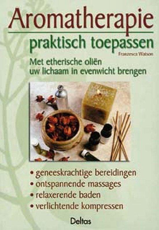 Aromatherapie Praktisch Toepassen