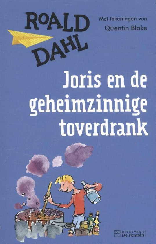 Boek cover Joris en de geheimzinnige toverdrank van Roald Dahl (Paperback)
