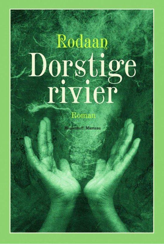 Dorstige Rivier - Rodaan Al Galidi |