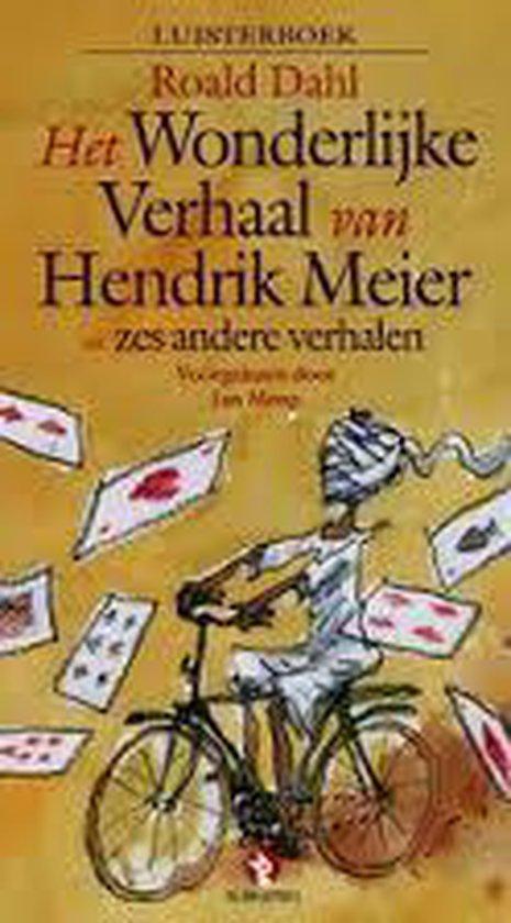 Het wonderlijk verhaal van Hendrik Meier - Roald Dahl  