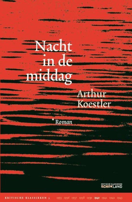 Kritische Klassieken 3 - Nacht in de middag - Arthur Koestler | Fthsonline.com