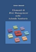 Elementi Di Risk Management Nelle Aziende Sanitarie
