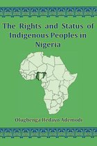 The Rights And Status Of Indigenous Peoples In Nigeria