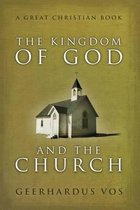 The Kingdom of God and the Church