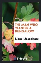 The Man Who Wanted a Bungalow