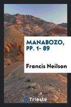 Manabozo, Pp. 1- 89