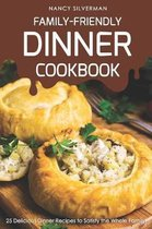 Family-Friendly Dinner Cookbook