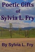 Boek cover Poetic Gifts of Sylvia L. Fry van Sylvia L. Fry