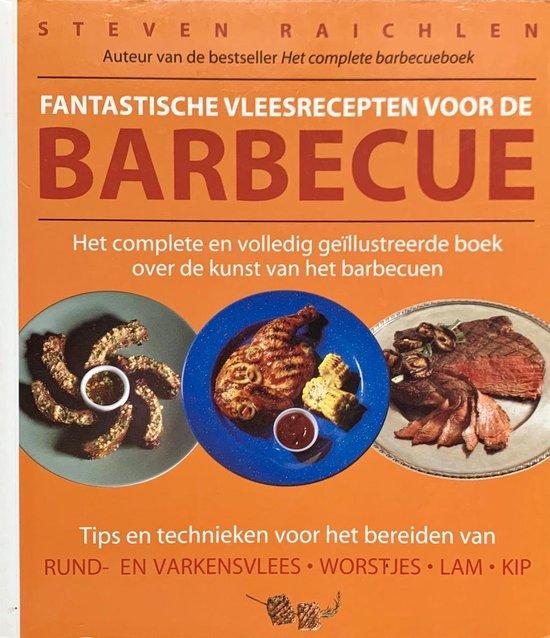 Fantastische vleesrecepten voor de barbecue - S. Raichlen |