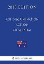 Age Discrimination ACT 2004 (Australia) (2018 Edition)