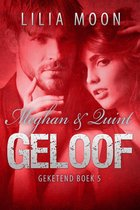 Geketend 5 - GELOOF - Meghan & Quint