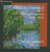 Gracia Tarrago: Guitar Works
