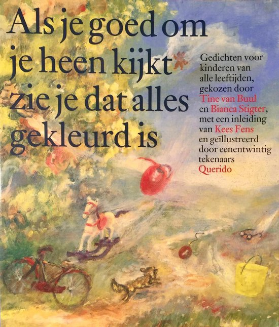 Cover van het boek 'Als je goed om je heen kijkt zie je dat alles gekleurd is'