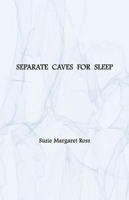 Separate Caves for Sleep