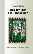Wer ist hier der Terrorist?