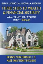 Three Steps to Wealth & Financial Security