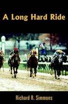 A Long Hard Ride