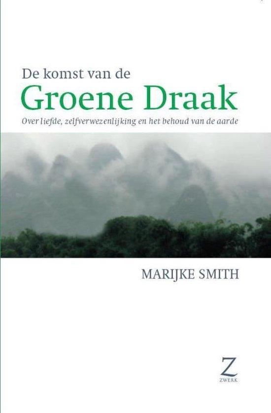 De komst van de groene draak - Marijke Smith |