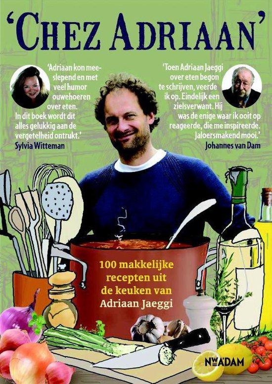 Chez Adriaan - Adriaan Jaeggi |