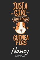 Just A Girl Who Loves Guinea Pigs - Nancy - Notebook