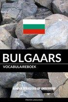 Bulgaars vocabulaireboek: Aanpak Gebaseerd Op Onderwerp