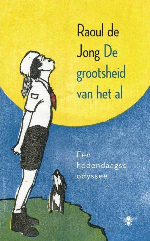 Boek cover De grootsheid van het al van Raoul de Jong (Onbekend)