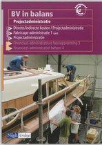 BV in balans Projectadministratie Leerlingenboek