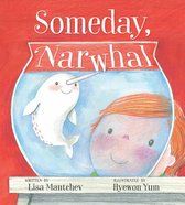 Someday, Narwhal