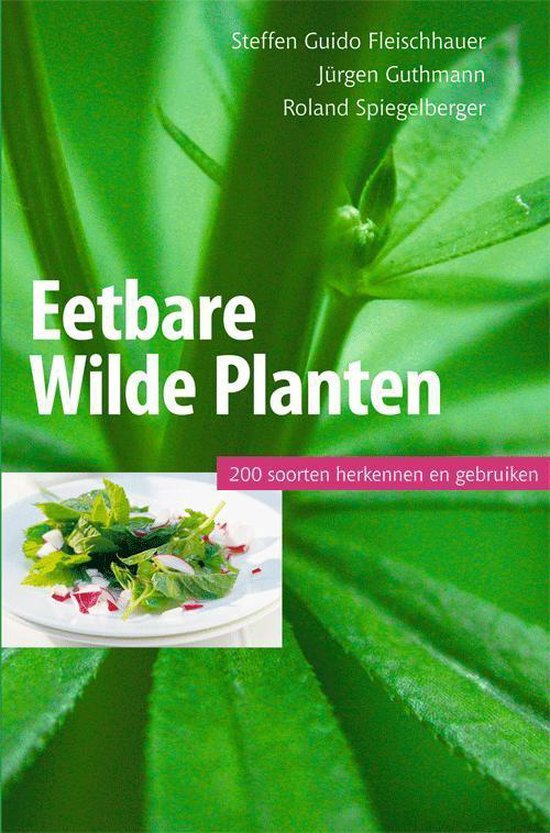 Boek cover Eetbare wilde planten, 200 soorten herkennen en gebruiken van Steffen Guido Fleischhauer (Paperback)