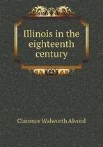 Illinois in the Eighteenth Century