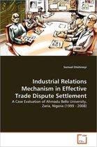 Industrial Relations Mechanism in Effective Trade Dispute Settlement