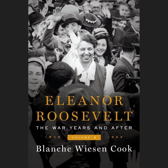 Boek cover Eleanor Roosevelt, Volume 3 van Blanche Wiesen Cook (Onbekend)